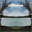 up at the lake / the charlatans